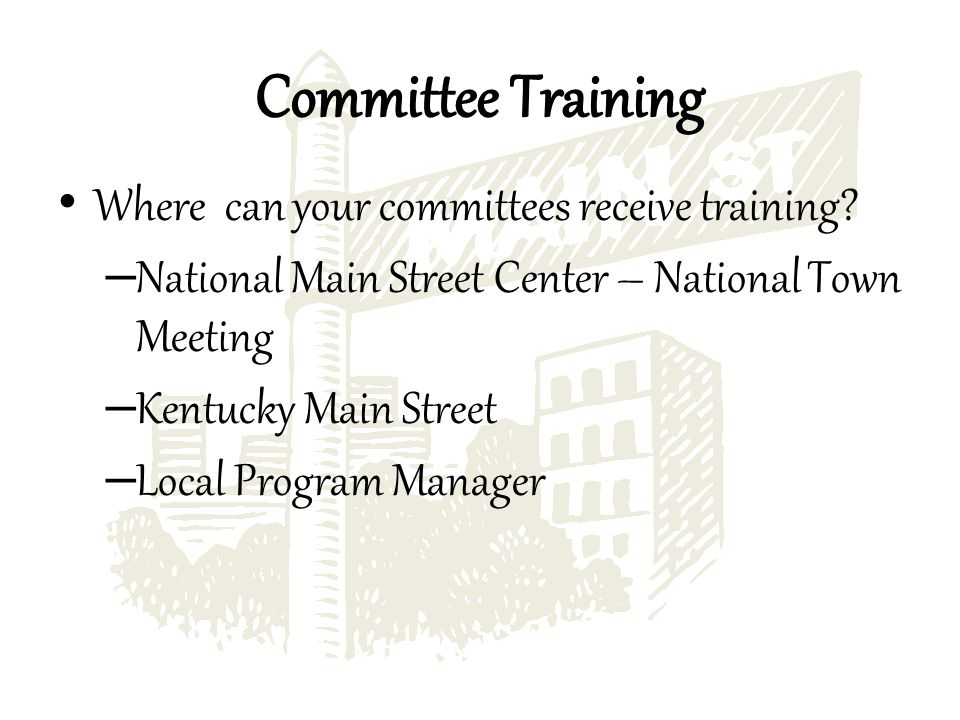 Where can your committees receive training.