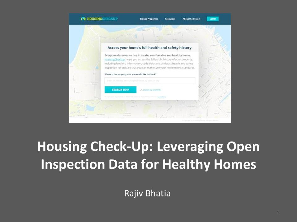Housing Check-Up: Leveraging Open Inspection Data for Healthy Homes Rajiv Bhatia 1