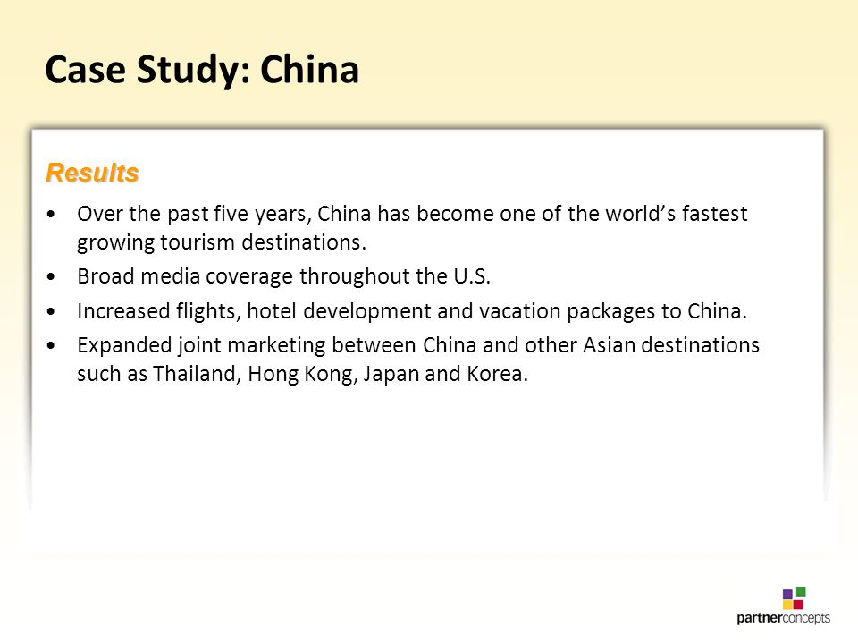Case Study: China Over the past five years, China has become one of the worlds fastest growing tourism destinations.