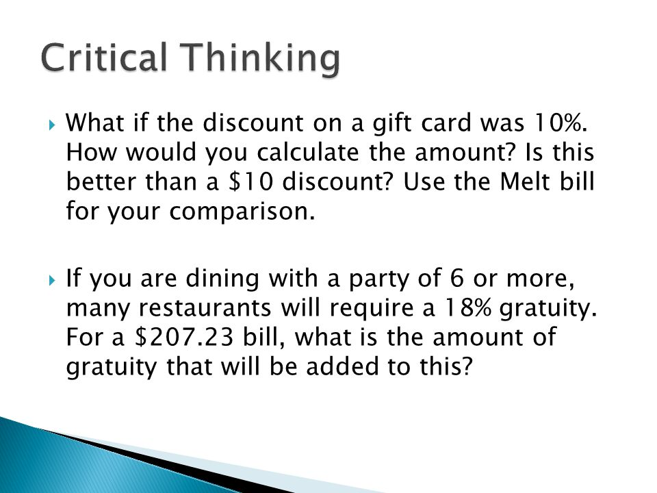 What if the discount on a gift card was 10%. How would you calculate the amount.