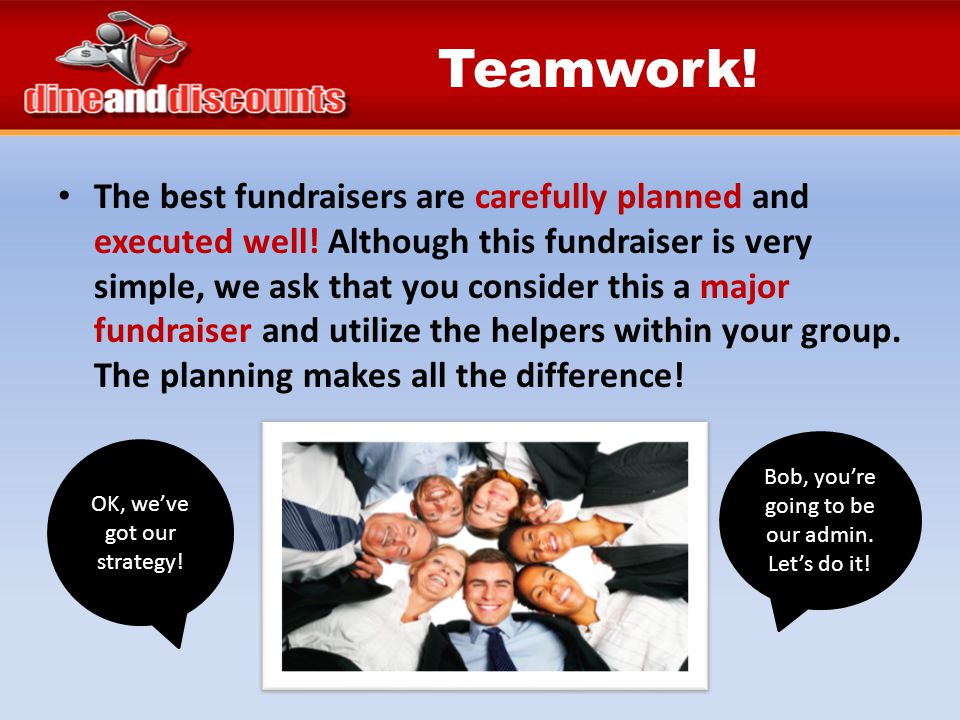 The best fundraisers are carefully planned and executed well.