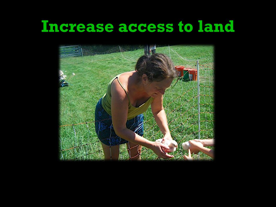 Increase access to land