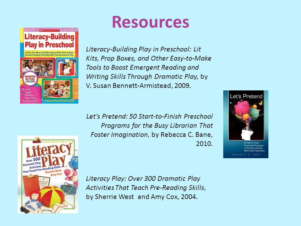 Resources Literacy-Building Play in Preschool: Lit Kits, Prop Boxes, and Other Easy-to-Make Tools to Boost Emergent Reading and Writing Skills Through Dramatic Play, by V.