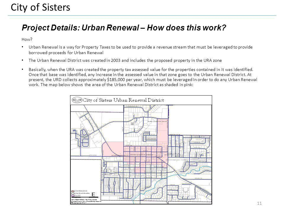 City of Sisters Project Details: Urban Renewal – How does this work.