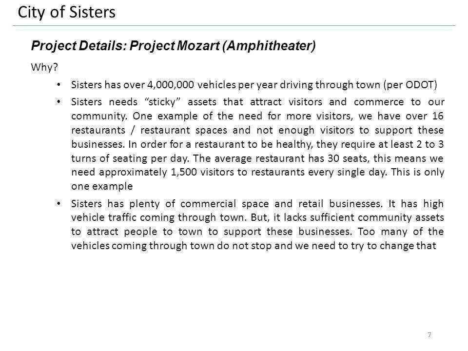 City of Sisters Project Details: Project Mozart (Amphitheater) Why.