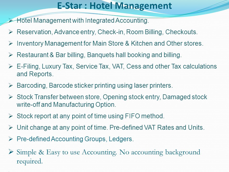 E-Star : Hotel Management Hotel Management with Integrated Accounting.