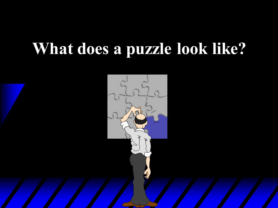 What does a puzzle look like