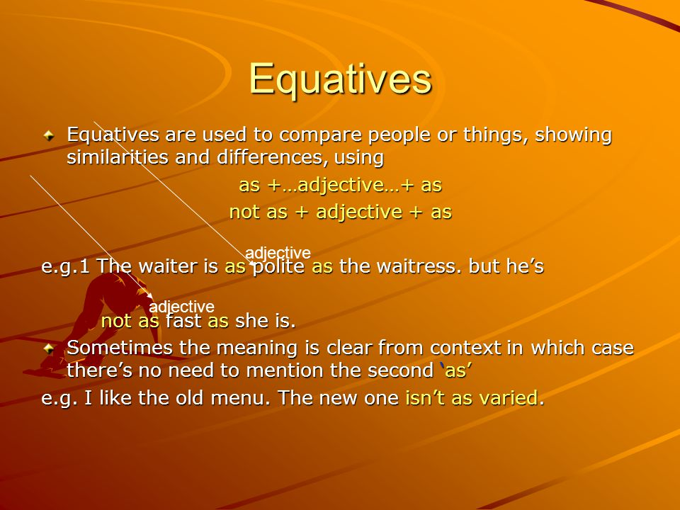 Comparatives Comparatives are used to show a. An increase or a decrease e.g.