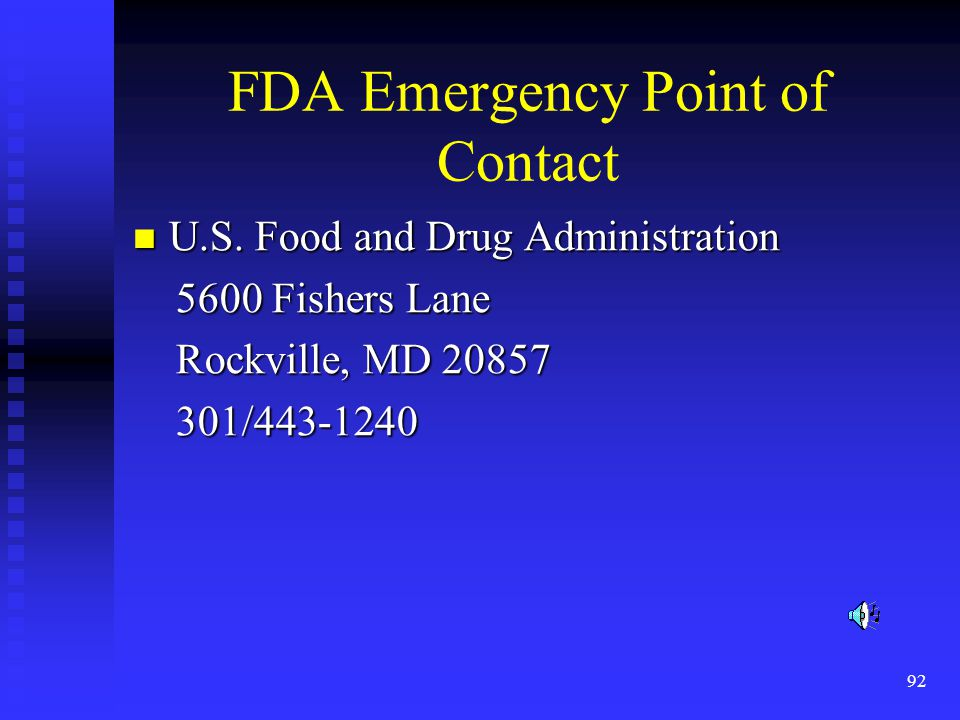 92 FDA Emergency Point of Contact U.S. Food and Drug Administration U.S.