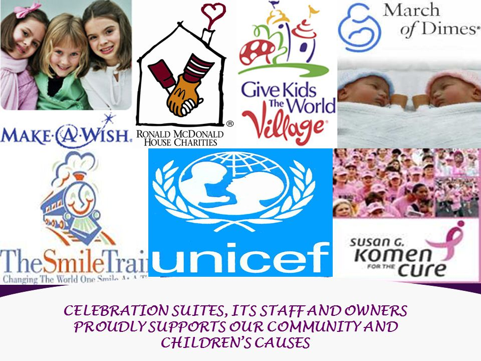 CELEBRATION SUITES, ITS STAFF AND OWNERS PROUDLY SUPPORTS OUR COMMUNITY AND CHILDRENS CAUSES