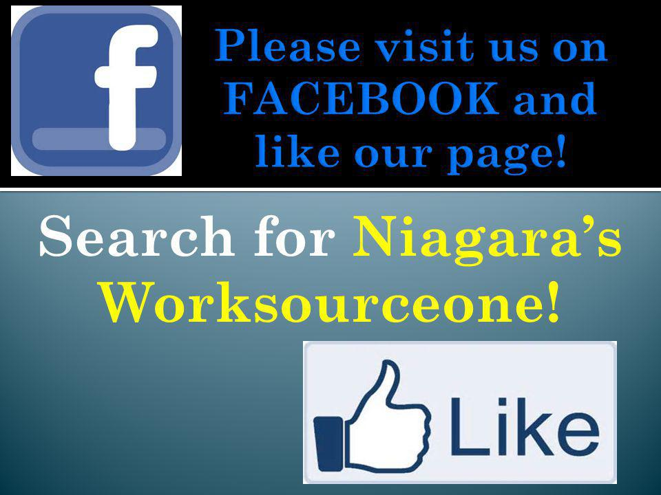 Search for Niagaras Worksourceone!
