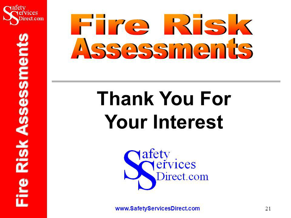 Fire Risk Assessments   21 Thank You For Your Interest