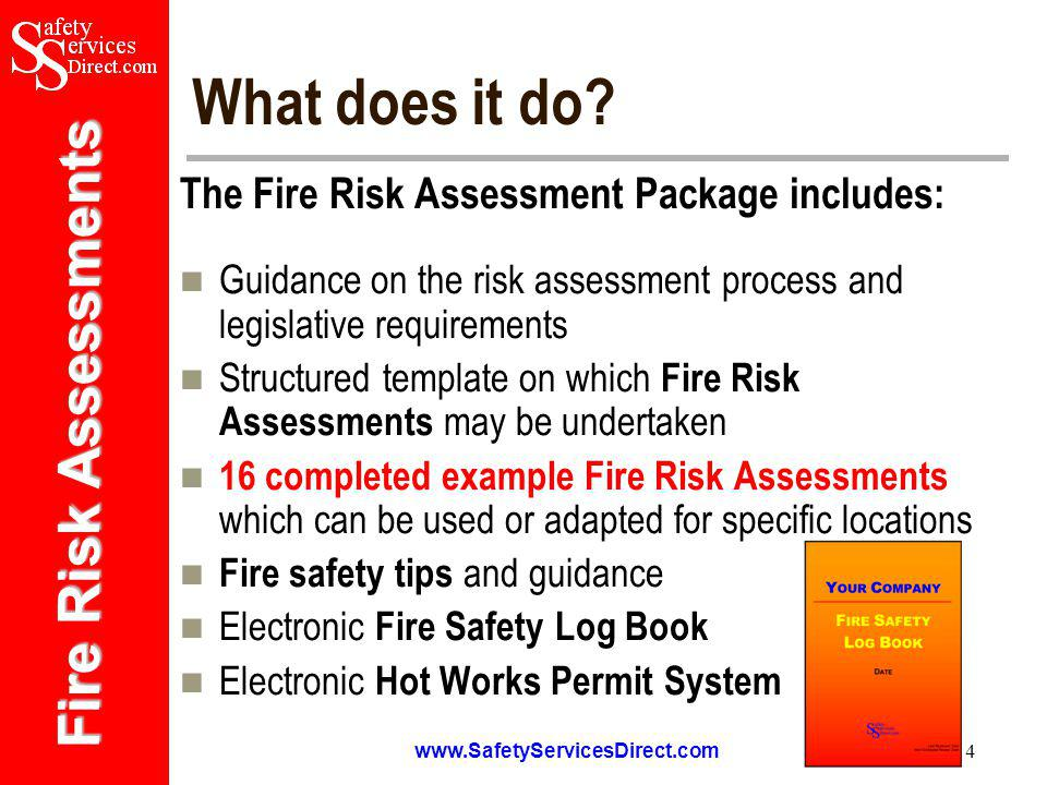 Fire Risk Assessments   4 What does it do.