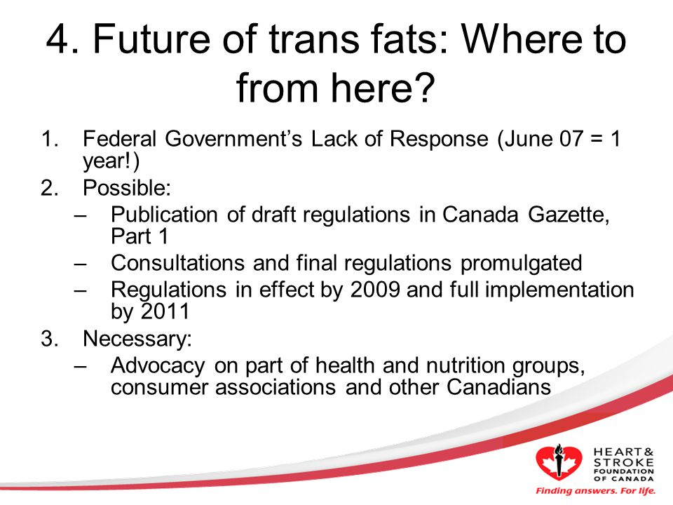 4. Future of trans fats: Where to from here.
