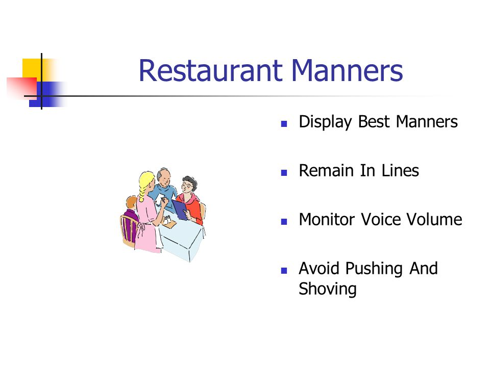 Restaurant Manners Display Best Manners Remain In Lines Monitor Voice Volume Avoid Pushing And Shoving