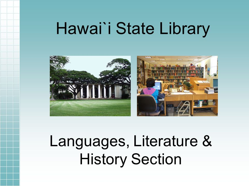 Hawai`i State Library Languages, Literature & History Section