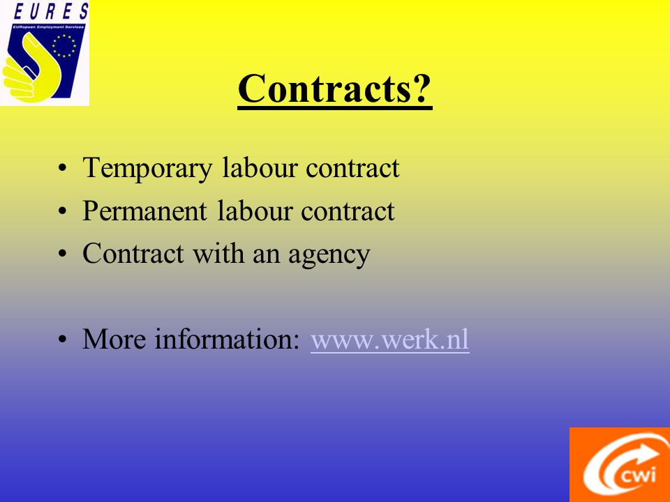 Temporary work agencies Widespread in Holland Special Legislation How to inscribe.
