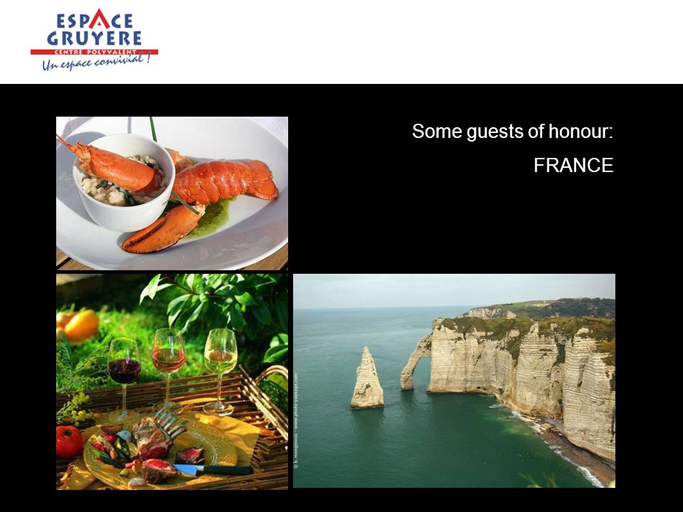 Some guests of honour: FRANCE