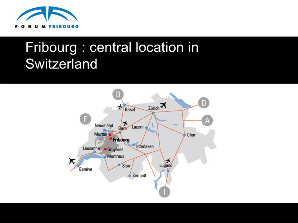 Fribourg : central location in Switzerland