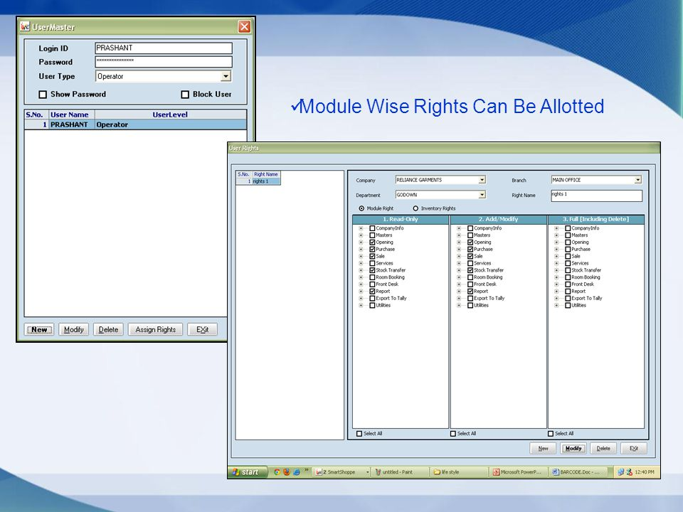 Module Wise Rights Can Be Allotted