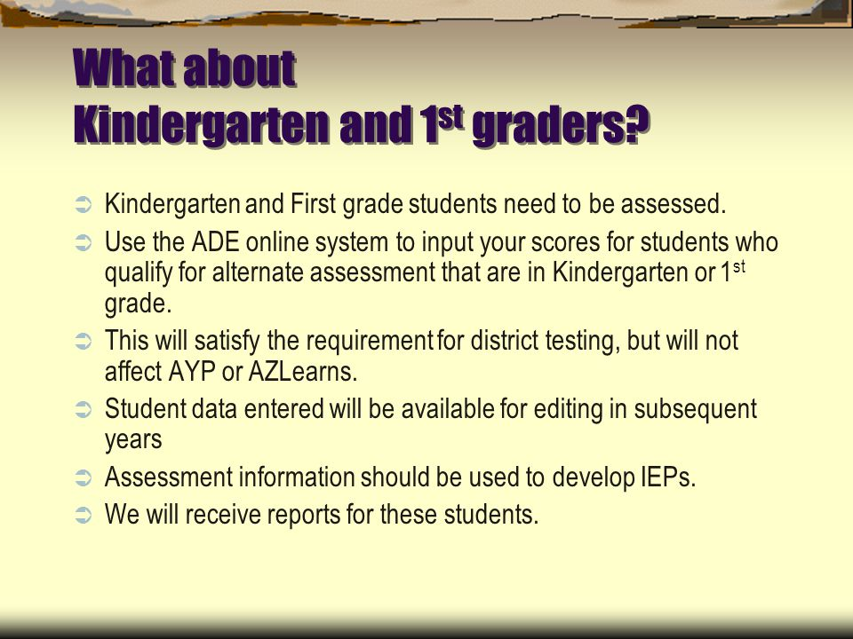 What about Kindergarten and 1 st graders.