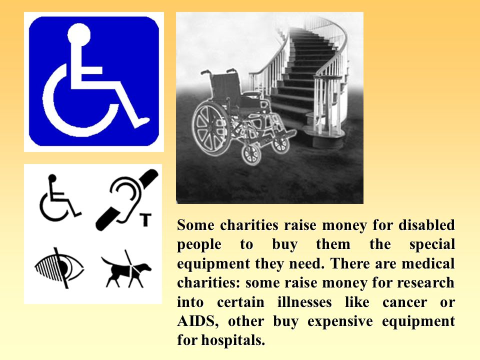 There are over 185 000 charities in Britain and each charity has a different aim.