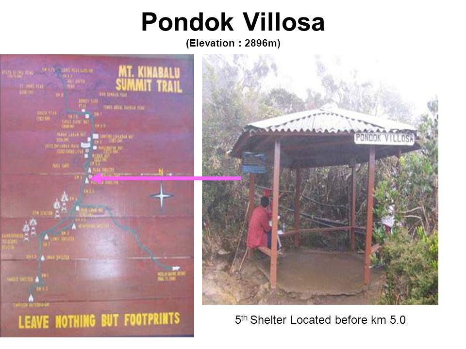 Pondok Villosa (Elevation : 2896m) 5 th Shelter Located before km 5.0
