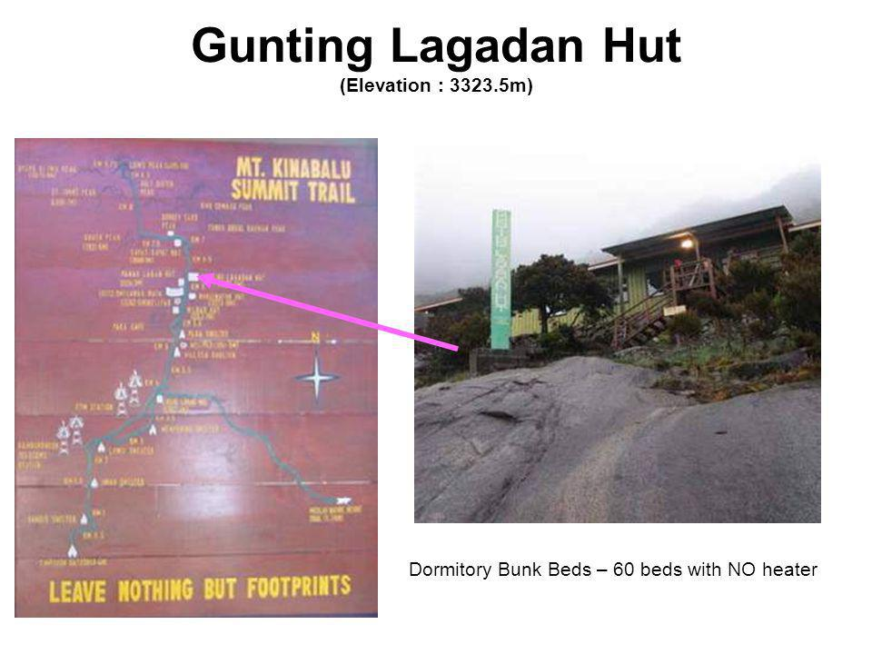 Gunting Lagadan Hut (Elevation : 3323.5m) Dormitory Bunk Beds – 60 beds with NO heater
