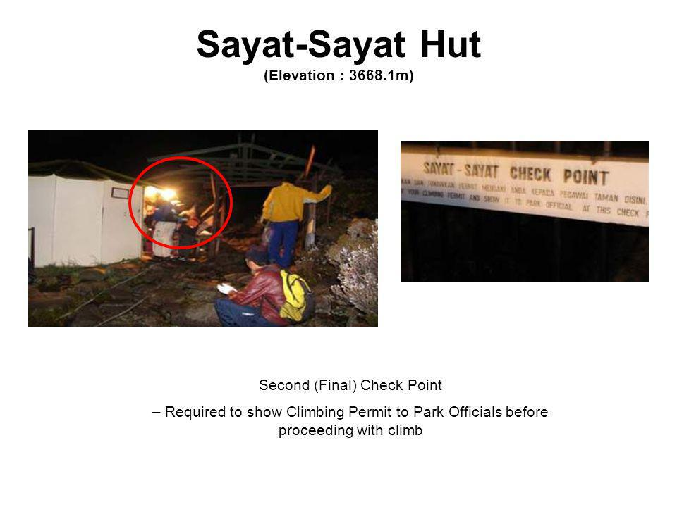 Sayat-Sayat Hut (Elevation : 3668.1m) Second (Final) Check Point – Required to show Climbing Permit to Park Officials before proceeding with climb