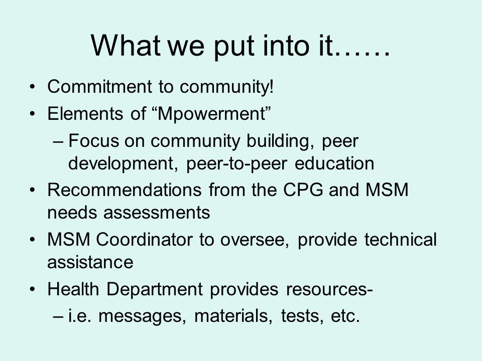 What we put into it…… Commitment to community.