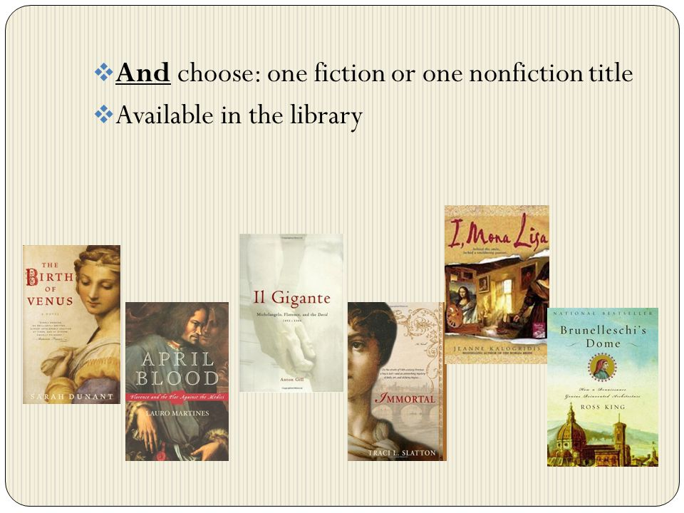 And choose: one fiction or one nonfiction title Available in the library