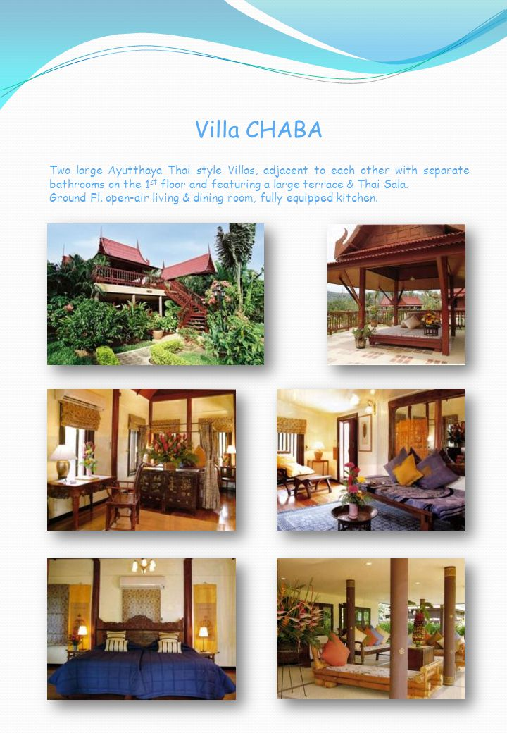 Villa CHABA Two large Ayutthaya Thai style Villas, adjacent to each other with separate bathrooms on the 1 st floor and featuring a large terrace & Thai Sala.