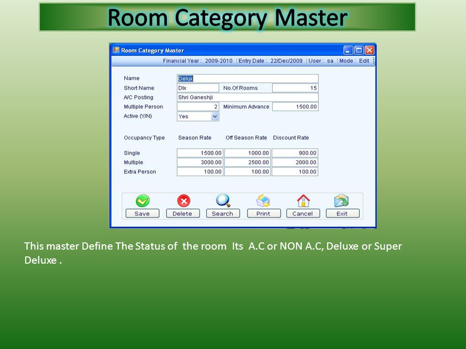 This master Define The Status of the room Its A.C or NON A.C, Deluxe or Super Deluxe.