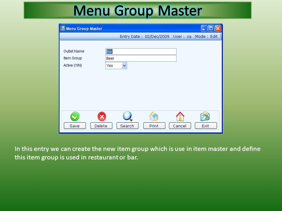 In this entry we can create the new item group which is use in item master and define this item group is used in restaurant or bar.