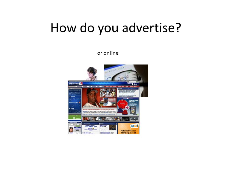 How do you advertise or online