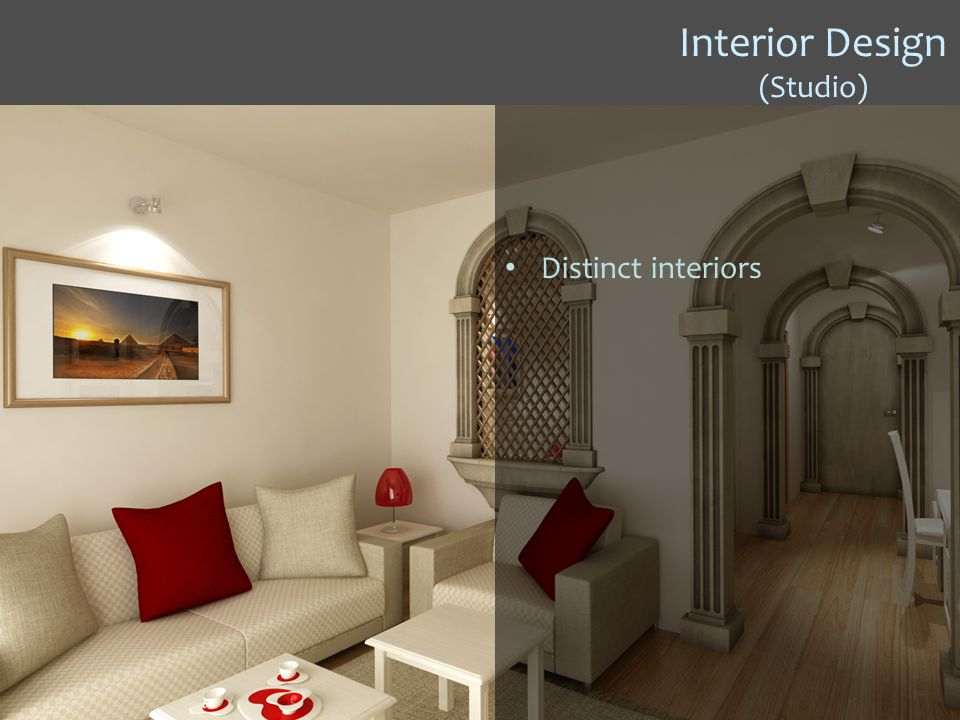 Interior Design (Studio) Distinct interiors