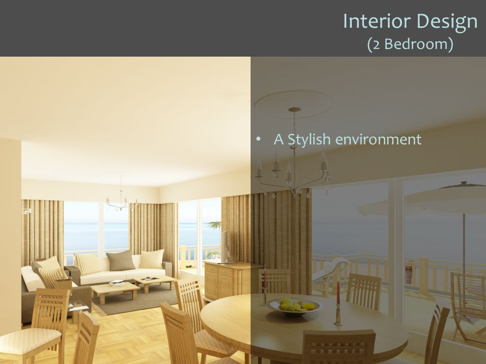 Interior Design (2 Bedroom) A Stylish environment
