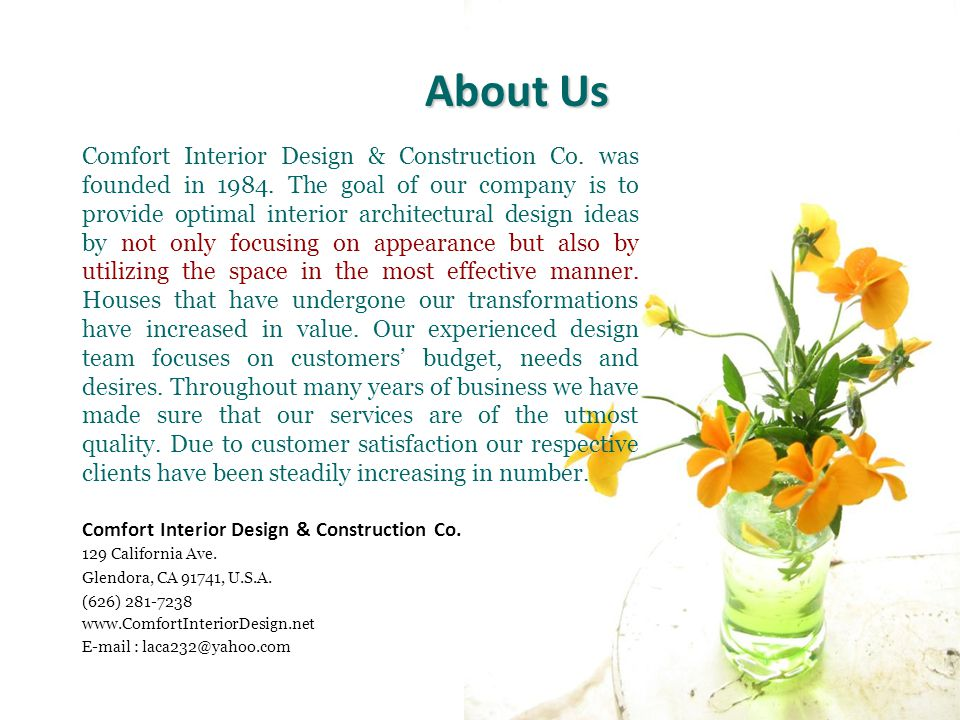 Comfort Interior Design & Construction Co. was founded in