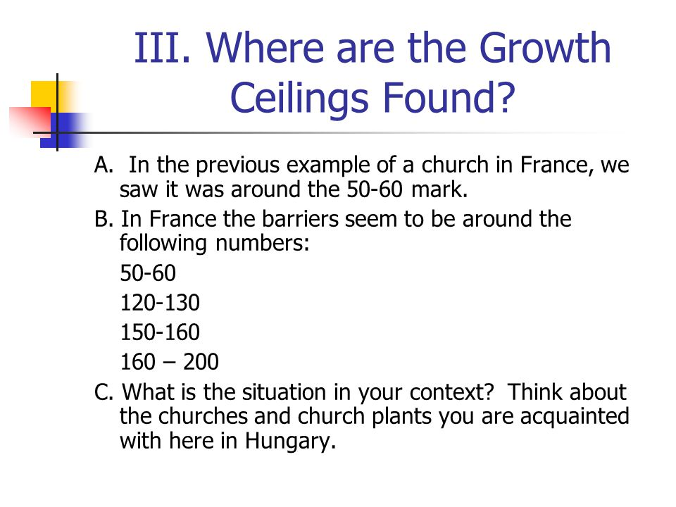 III. Where are the Growth Ceilings Found. A.