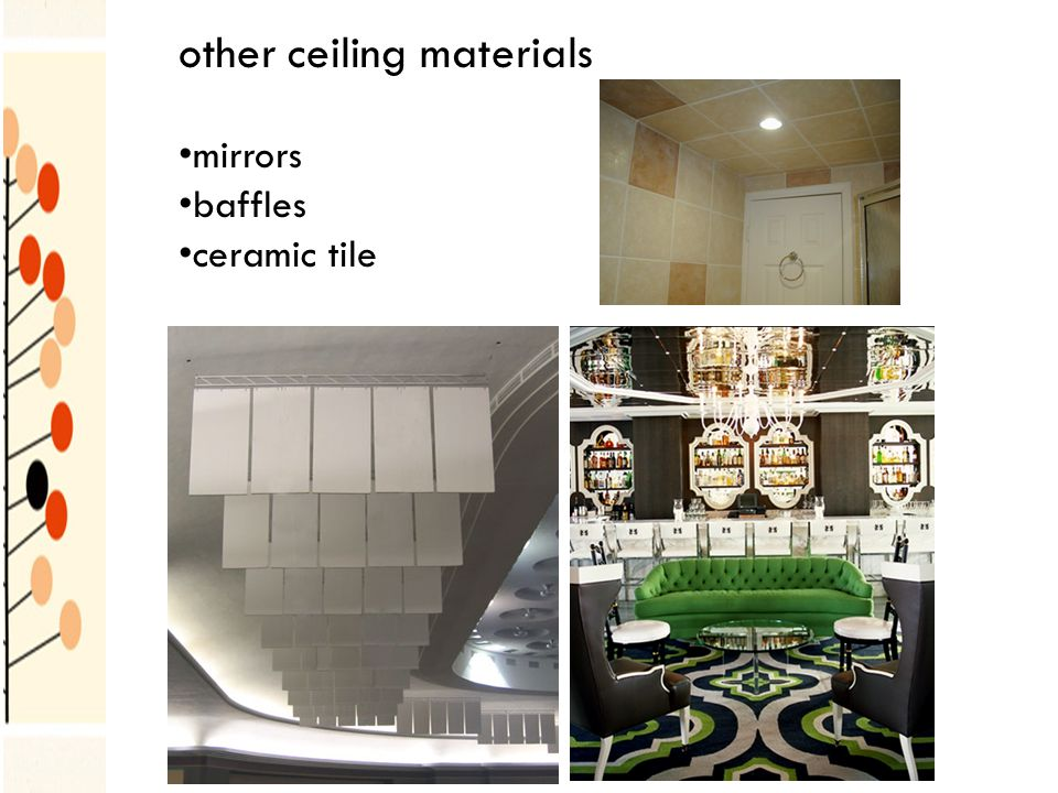 other ceiling materials mirrors baffles ceramic tile