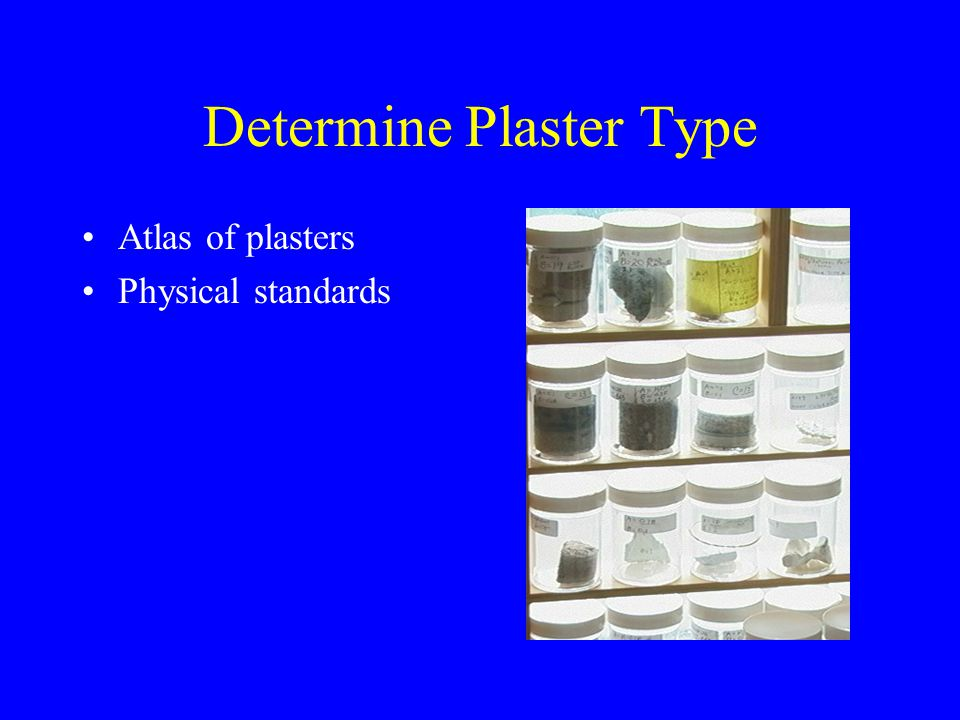 Determine Plaster Type Atlas of plasters Physical standards