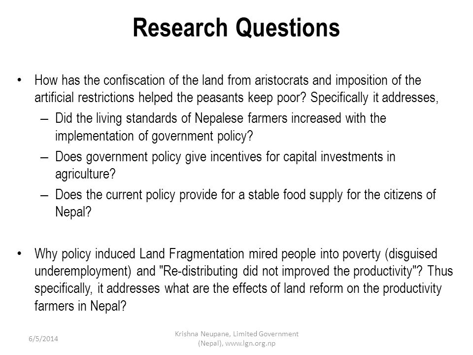 Research Questions How has the confiscation of the land from aristocrats and imposition of the artificial restrictions helped the peasants keep poor.