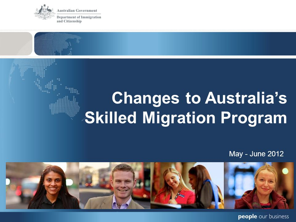 Changes to Australias Skilled Migration Program May - June 2012