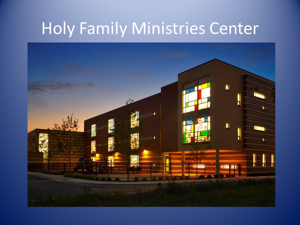 Holy Family Ministries Center Main Exterior Image
