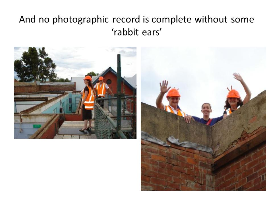 And no photographic record is complete without some rabbit ears