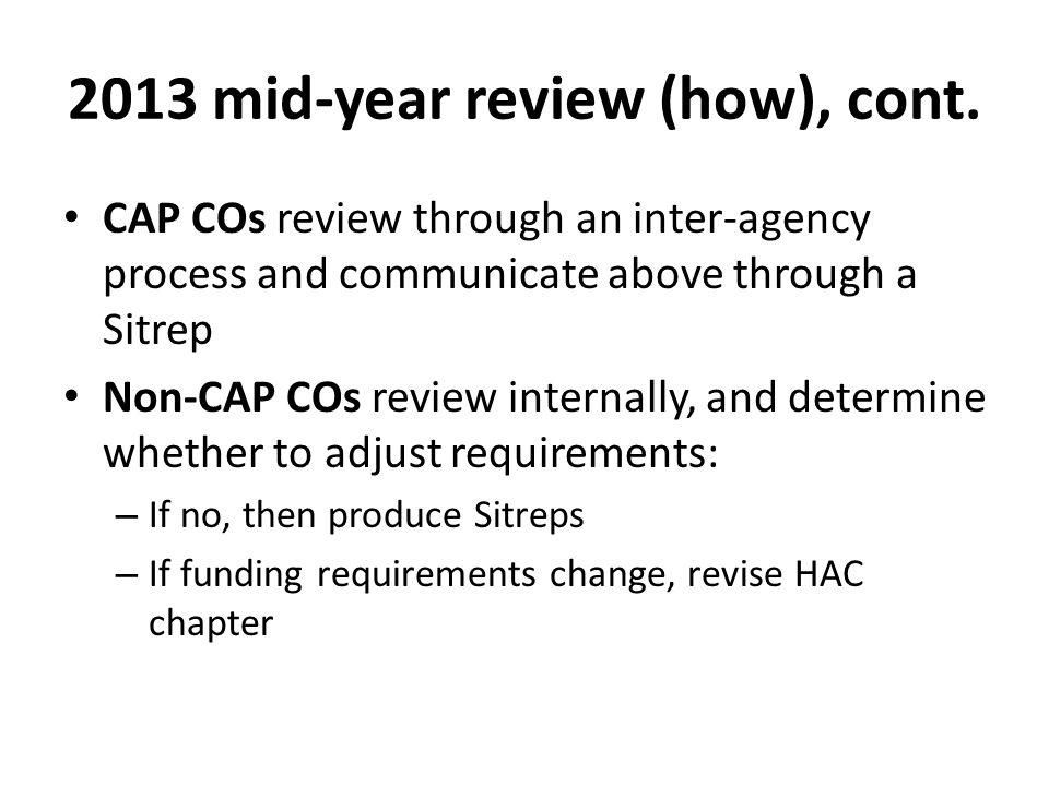 2013 mid-year review (how), cont.