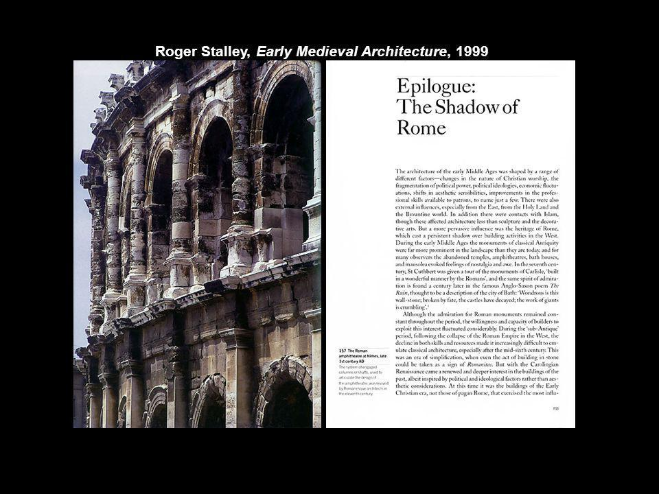 Roger Stalley, Early Medieval Architecture, 1999