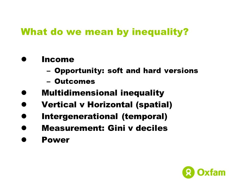 What do we mean by inequality.