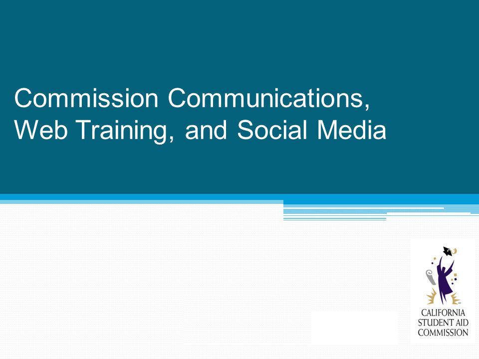 Commission Communications, Web Training, and Social Media