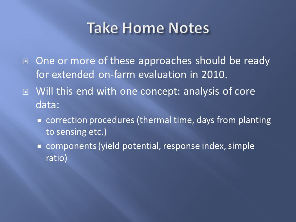 One or more of these approaches should be ready for extended on-farm evaluation in 2010.